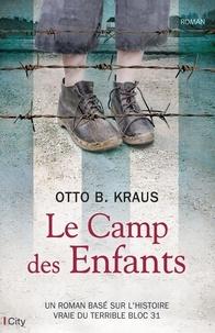 Otto Kraus - Le camp des enfants.