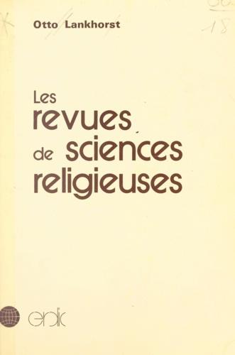 Les revues de sciences religieuses. Approche bibliographique internationale