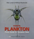 Otto Larink et Wilfried Westheide - Coastal Plankton - Photo Guide for European Seas.