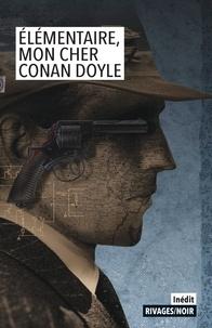 Ebooks livres audio téléchargement gratuit Elémentaire, mon cher Conan Doyle
