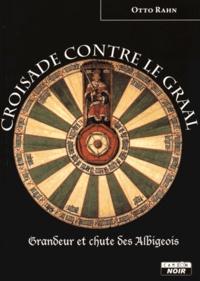 Histoiresdenlire.be Croisade contre le Graal - Grandeur et chute des Albigeois Image