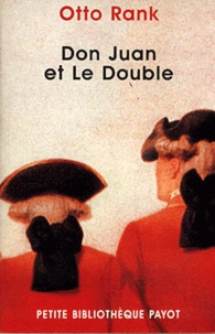Otto Rank - Don Juan et le double.