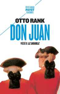 Otto Rank - Don Juan - Précédé de Le Double.