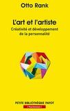 Otto Rank - L'art et l'artiste - Créativité et développement de la personnalité.