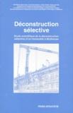 Otto Rentz et Marc Ruch - Étude scientifique de la déconstruction sélective d'un immeuble à Mulhouse.