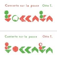 Otto T. - Toccata - Concertos sur le pouce.