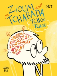 Otto T. - Zioum tchabada tchou tchou.