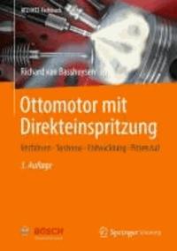 Ottomotor mit Direkteinspritzung - Verfahren, Systeme, Entwicklung, Potenzial.