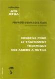 OTUA - Conseil pour le traitement thermique des aciers à outil.