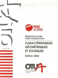 OTUA - Produits en acier pour construction - Caractéristiques géométriques et statiques.