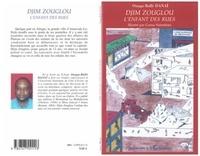 Ouaga-Ballé Danaï - Djim Zouglou, l'enfant des rues.