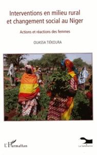 Ouassa Tiékoura - Interventions en milieu rural et changement social au Niger - Actions et réactions des femmes.