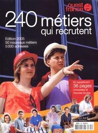 Ouest-France - 240 métiers qui recrutent - Spécial avenir.