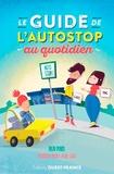 Ouest-France - Guide de l'auto-stop au quotidien.