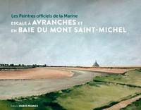 Ouest-France - Les peintres officiels de la Marine en escale à Avranches et au Mont Saint-Michel.