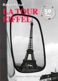 Ouest-France - Regards sur la tour Eiffel.