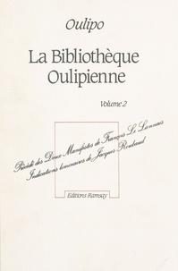 OuLiPo - La Bibliothèque oulipienne - Volume 2.