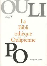 OuLiPo - La Bibliothèque Oulipienne - Volume 8.