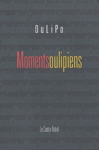 OuLiPo - Moments oulipiens.
