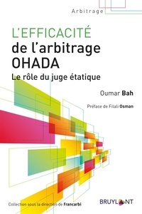 Rechercher des livres téléchargeables L'efficacité de l'arbitrage OHADA  - Le rôle du juge étatique par Oumar Bah 9782802765387 iBook PDF in French