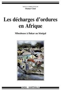 Oumar Cissé - Les décharges d'ordures en Afrique - Mbeubeuss à Dakar au Sénégal.