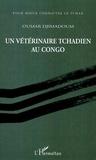 Oumar Djimadoum - Un vétérinaire tchadien au Congo.