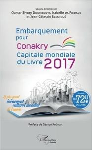 Oumar Sivory Doumbouya et Isabelle Da Piedade - Embarquement pour Conakry capitale mondiale du livre 2017.