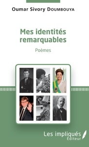 Oumar Sivory Doumbouya - Mes identités remarquables - Poèmes.