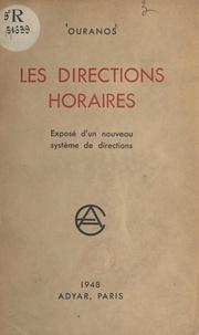 Ouranos - Les directions horaires - Exposé d'un nouveau système de directions.
