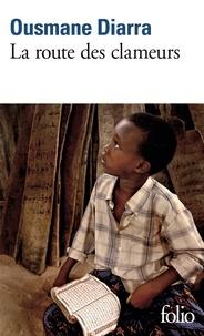 Ousmane Diarra - La route des clameurs.