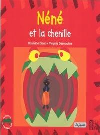 Ousmane Diarra - Néné la chenille.