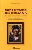 Ousmane Kanté - Aadi Kumba de Dagana et la clé de la lecture de La Joconde - Un bout de bois de Dieu au bord d'un fleuve entre deux grands déserts.