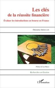 Oussama Abdallah - Les clés de la réussite financière - Evaluer les introductions en bourse en France.