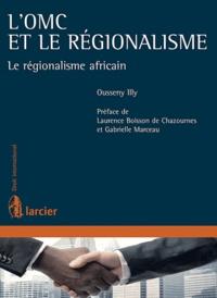 LOMC et le régionalisme - Le régionalisme africain.pdf