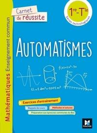 Oussine Ouis et Laurent Teboul - Automatismes Mathématiques enseignement commun 1re-Tle séries technologiques Carnet de réussite.