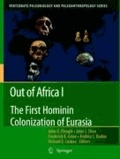 John G. Fleagle - Out of Africa I - The First Hominin Colonization of Eurasia.