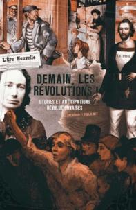 Ouvrage Collectif - Demain, les Révolutions !.