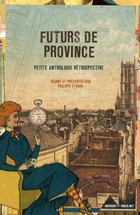 Ouvrage Collectif - Futurs de province.