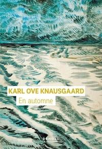 Ove knausgaard Karl - En automne.