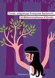 Ovide et Françoise Rachmuhl - 16 métamorphoses d'Ovide.