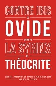 Ovide et  Théocrite - Contre Ibis - Suivi de La Syrinx.