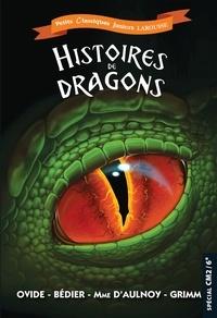 Ovide et Joseph Bédier - Histoires de dragons - Anthologie.