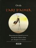 Ovide et Jacques Lacarrière - L'Art d'aimer.
