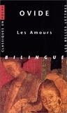 Ovide - Les Amours. - Edition bilingue latin-français.