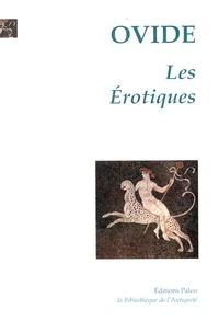 Ovide - Les Erotiques.