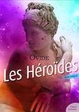 Ovide - Les Héroïdes (Lettres d'amour).