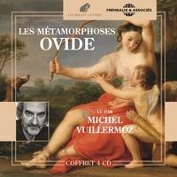 Ovide et Michel Vuillermoz - Les Métamorphoses.