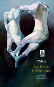 Les Tristes ; Les Pontiques -  Ovide |