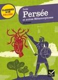 Ovide - Persée et autres Métamorphoses.