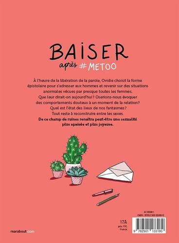 Baiser après #Metoo. Lettres à nos amants foireux